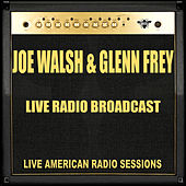Live Radio Broadcast (Live) by Joe Walsh