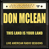 This Land Is Your Land (Live) de Don McLean