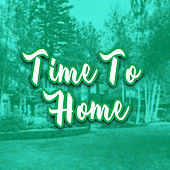 Time to Home by GRiZ