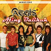 Ating Balikan (Minus One) by Aegis