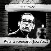 What a wonderful Jazz Vol.8 by Bill Evans