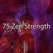 75 Zen Strength by Yoga Workout Music (1)