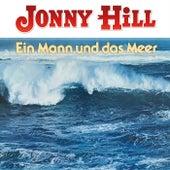 Ein Mann und das Meer von Jonny Hill