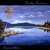 Finding Tomorrow by Painted Water