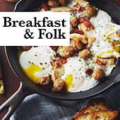Breakfast & Folk de Various Artists