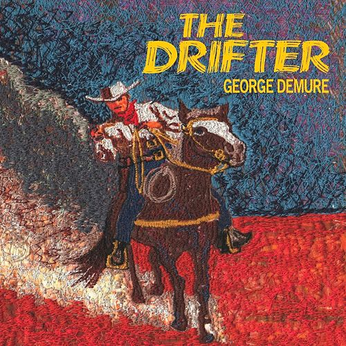 The Drifter by George Demure