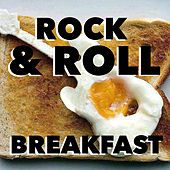 Rock & Roll Breakfast by Various Artists