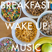 Breakfast Wake Up Music de Various Artists