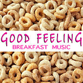 Good Feeling Breakfast Music de Various Artists