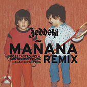 Manana Remix by Joddski