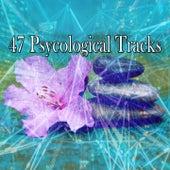 47 Psycological Tracks von Entspannungsmusik