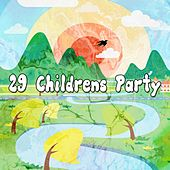 29 Childrens Party by Canciones Infantiles