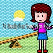 31 Really Fun Songs for Kids de Canciones Para Niños