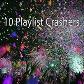 10 Playlist Crashers by Ibiza Dance Party