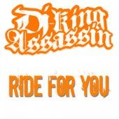 Ride For You de Dj King Assassin