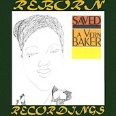 Saved (HD Remastered) von Lavern Baker