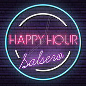 Happy Hour Salsero de Various Artists