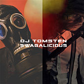 Swagalicious by Dj tomsten