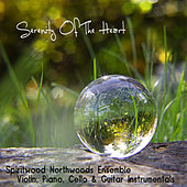 Serenity of the Heart von Spiritwood Northwoods Ensemble