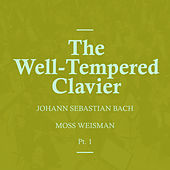 Bach: The Well-Tempered Clavier, Pt.1 by l'Orchestra Filarmonica di Moss Weisman