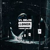Loner (feat. Young Dolph) von VL DECK