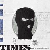 Times (feat. Neisha Neshae) von 550