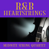 R&B Heartstrings de Midnite String Quartet