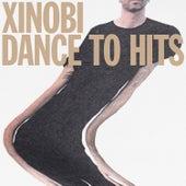 Dance to Hits de Xinobi