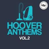Hoover Anthems, Vol. 2 (Mix 1) - EP de Various Artists