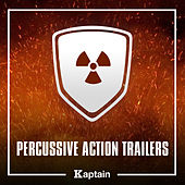 Percussive Action Trailers by Kaptain (Hip-Hop)