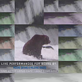 Live Performances for Bears by Loyal Customers