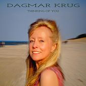 Thinking of You by Dagmar Krug