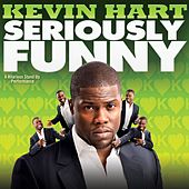 Seriously Funny de Kevin Hart