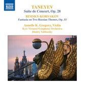 Taneyev: Concert Suite, Op. 28 - Rimsky-Korsakov: Concert Fantasia on Russian Themes, Op. 33 von Annelle K. Gregory