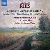 Ries: Complete Works for Cello, Vol. 2 by Various Artists