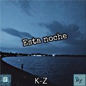 Esta Noche de KZ
