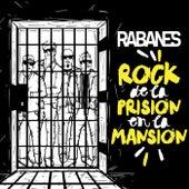 El Rock de la Prisión en la Mansión by Los Rabanes