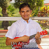 Un Adorador de Carlos Guajardo