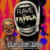 Rave na Favela by Louco de Refri