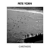Caretakers de Pete Yorn