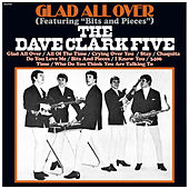 Glad All Over (2019 - Remaster) by The Dave Clark Five
