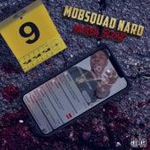 Murda Scene von Mob Squad Nard