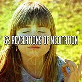 62 Revelations of Meditation von Massage Therapy Music
