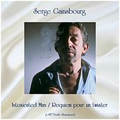 Intoxicated Man / Requiem pour un twister (All Tracks Remastered) von Serge Gainsbourg