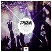 Weapons of Choice - Uplifting House #4 von Various Artists