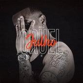 Julho Cruel III by CHEFE IG