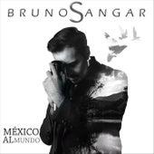 México al Mundo by Bruno Sangar