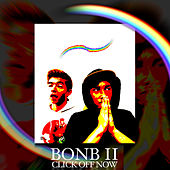 Bonb II Click Off Now von Boucher On Boujee