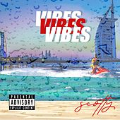 Vibes by Scotty