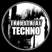 Industrial Techno von Various Artists